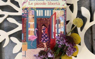Le piccole libertà, di Lorenza Gentile